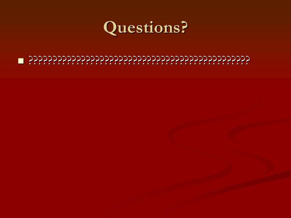 Questions. ??????????????????????????????????????????????.