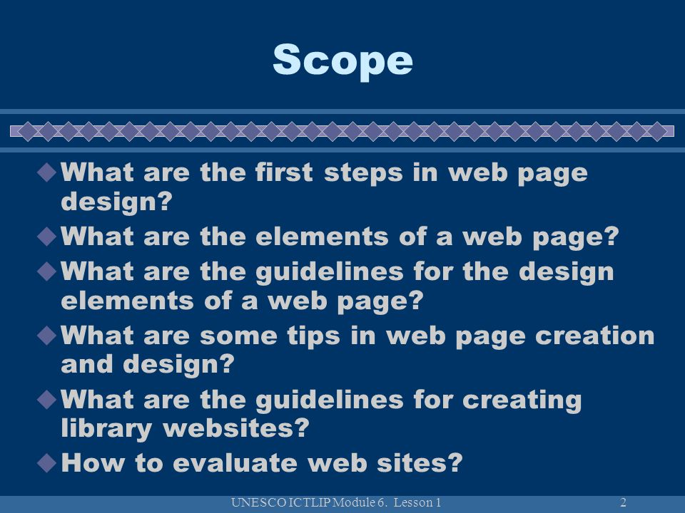 UNESCO ICTLIP Module 6.Lesson 113 What are the design elements of a web page.