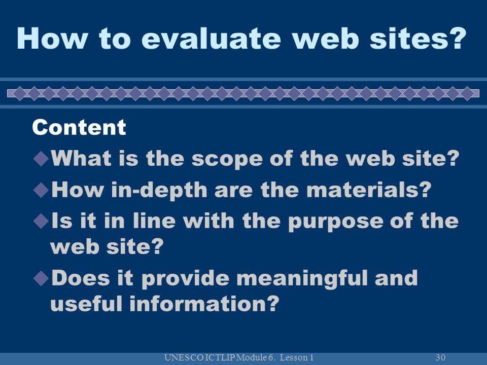 UNESCO ICTLIP Module 6. Lesson 130 How to evaluate web sites.
