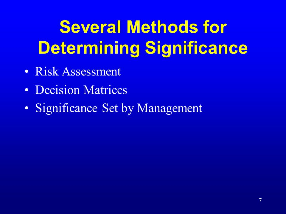8 Risk Assessment Risk assessment is a tool used by managers to provide information for decision making.