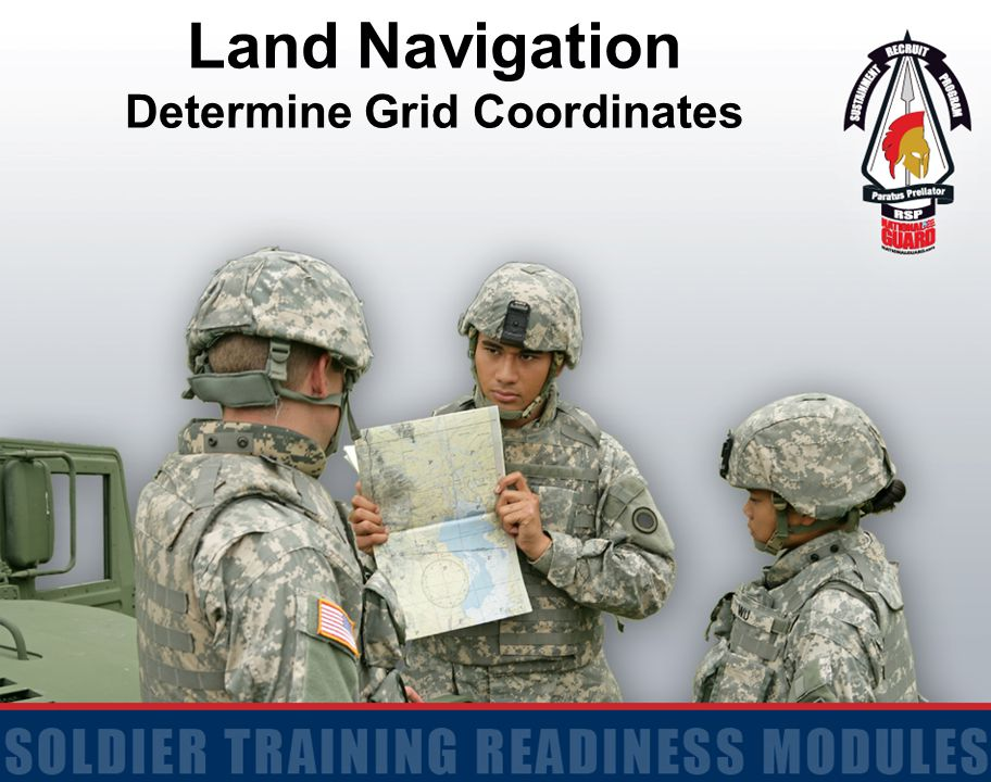 2 Terminal Learning Objective Action: Determine the Grid Coordinates of a Point on a Military Map Conditions: Given a standard 1:50,000 scale topographical map, Coordinate Scale and Protractor, pencil and paper Standards: Determine the grid coordinates of a point on a military map by exhibiting comprehension through hands-on demonstration and class participation