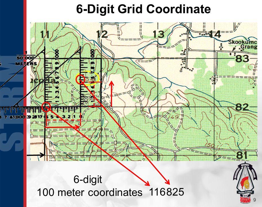 9 6-Digit Grid Coordinate 6-digit 100 meter coordinates 116825