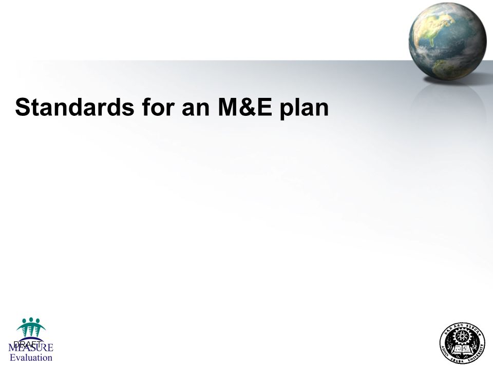DRAFT 4 Standards for an M&E plan
