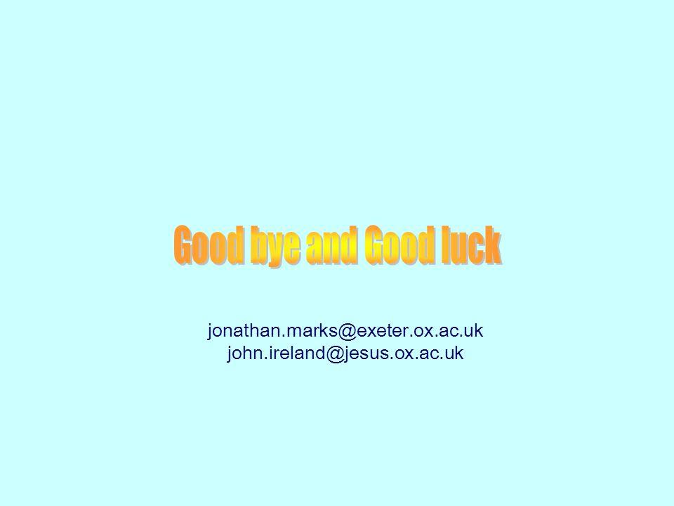 jonathan.marks@exeter.ox.ac.uk john.ireland@jesus.ox.ac.uk