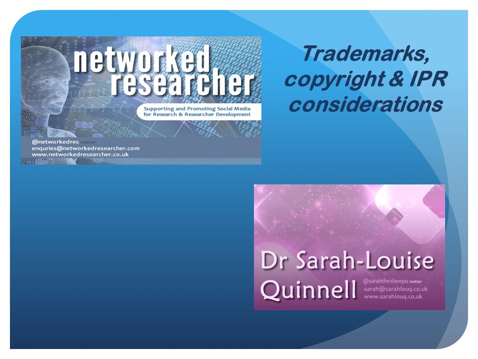Trademarks, copyright & IPR considerations