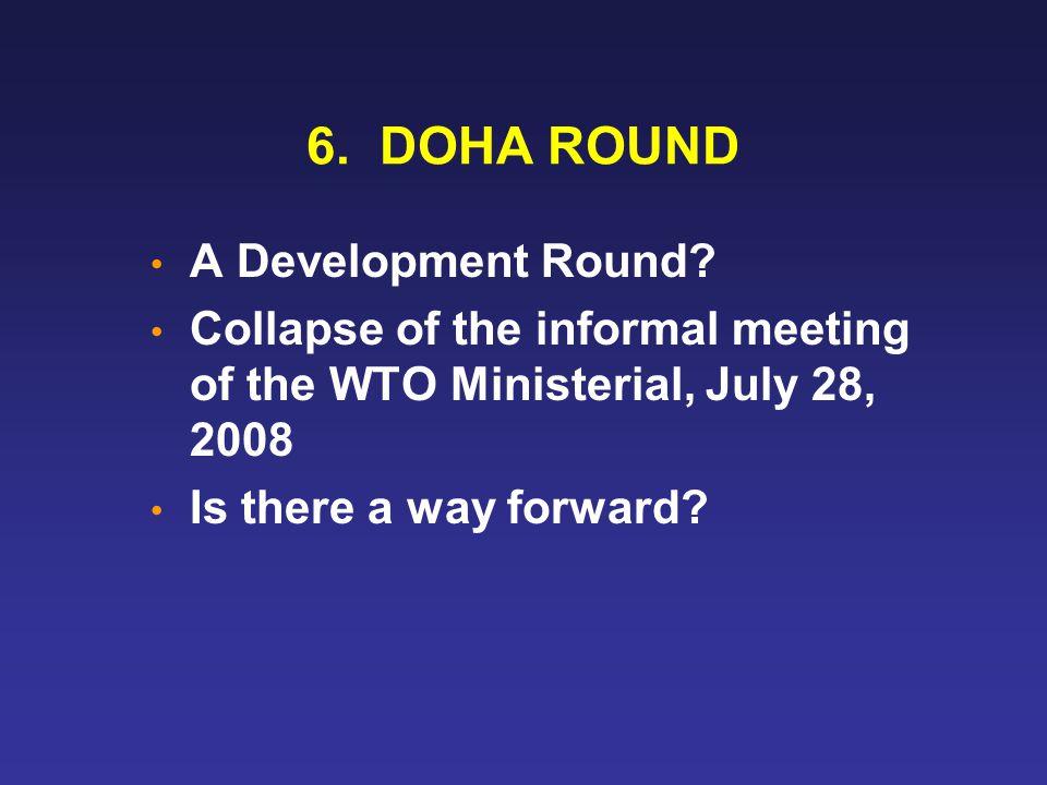 6. DOHA ROUND A Development Round.