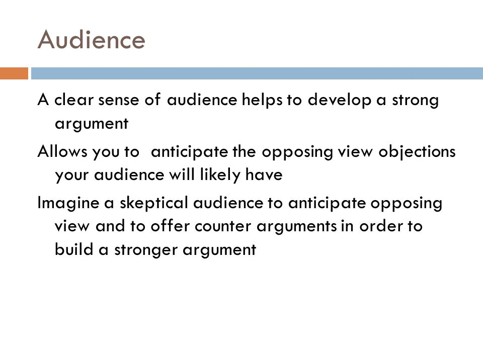 Careful Audience Analysis  Who. What do they already know about the topic.