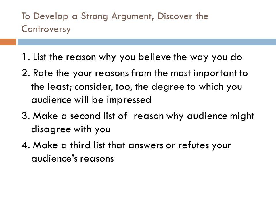 Developing the Deductive Argument: Work Backwards  3.