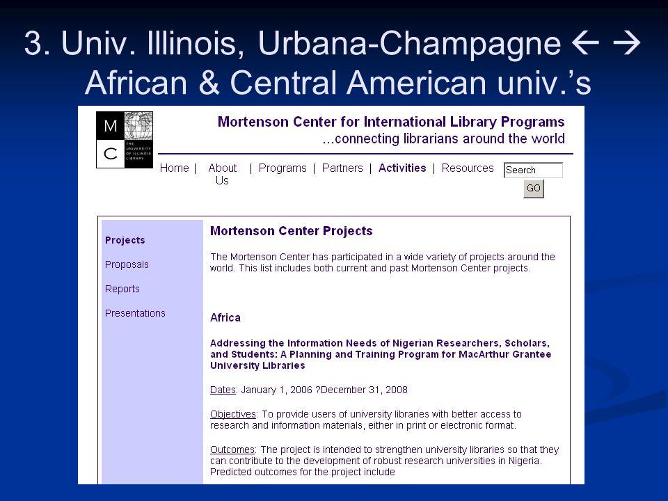 3. Univ. Illinois, Urbana-Champagne   African & Central American univ.'s
