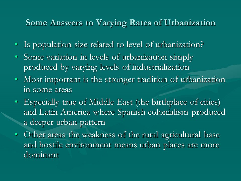 Some Answers to Varying Rates of Urbanization Is population size related to level of urbanization Is population size related to level of urbanization.