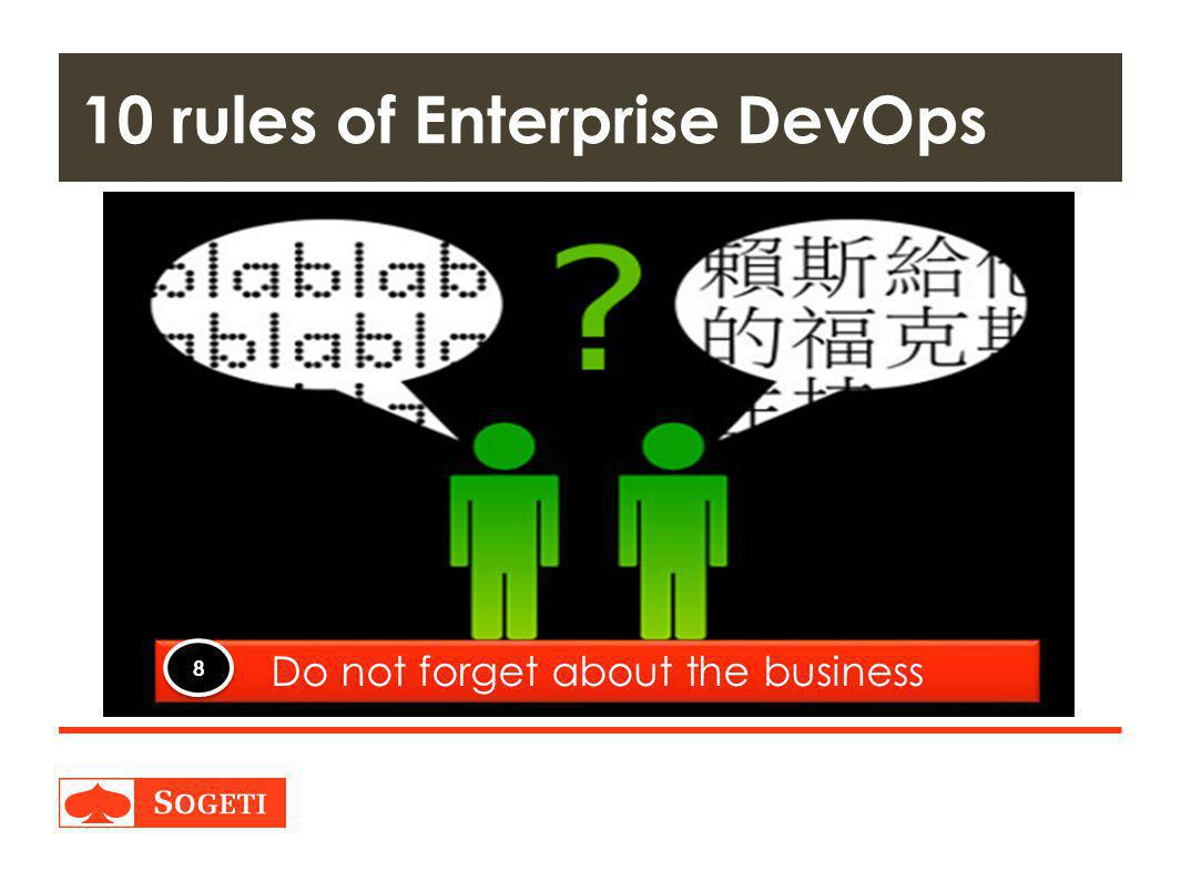 Title | Plaats| Datum | 26 10 rules of Enterprise DevOps Do not forget about the business 8 8