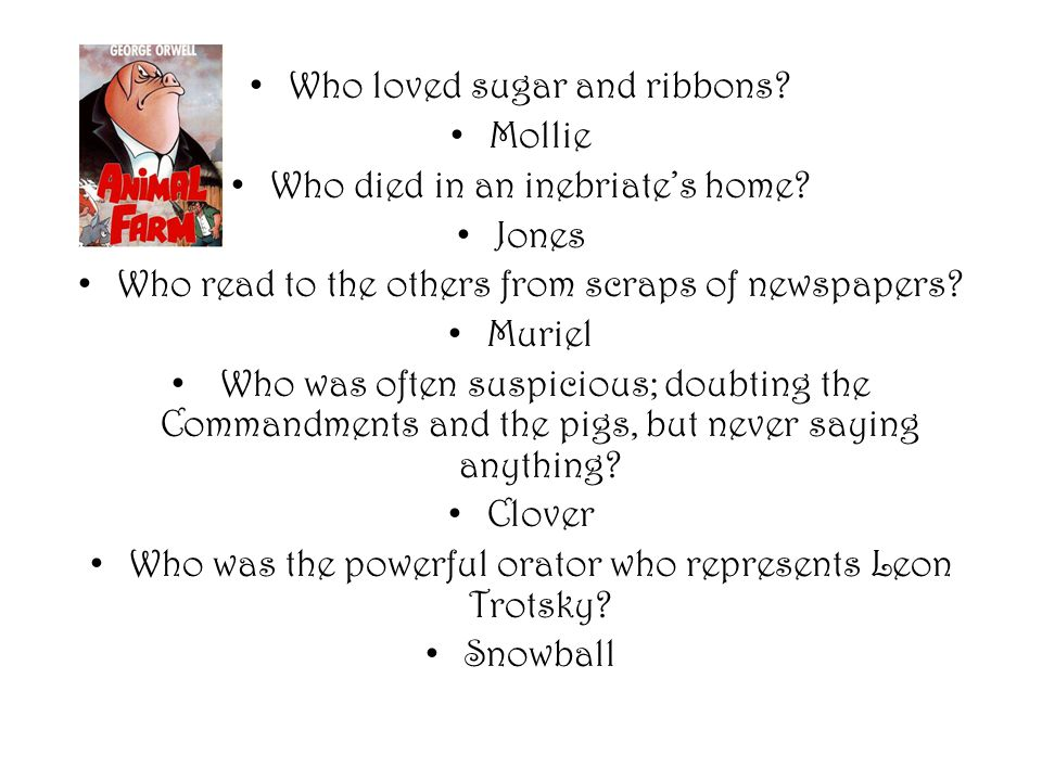 Who loved sugar and ribbons? Mollie Who died in an inebriate's home? Jones Who read to the others from scraps of newspapers? Muriel Who was often susp