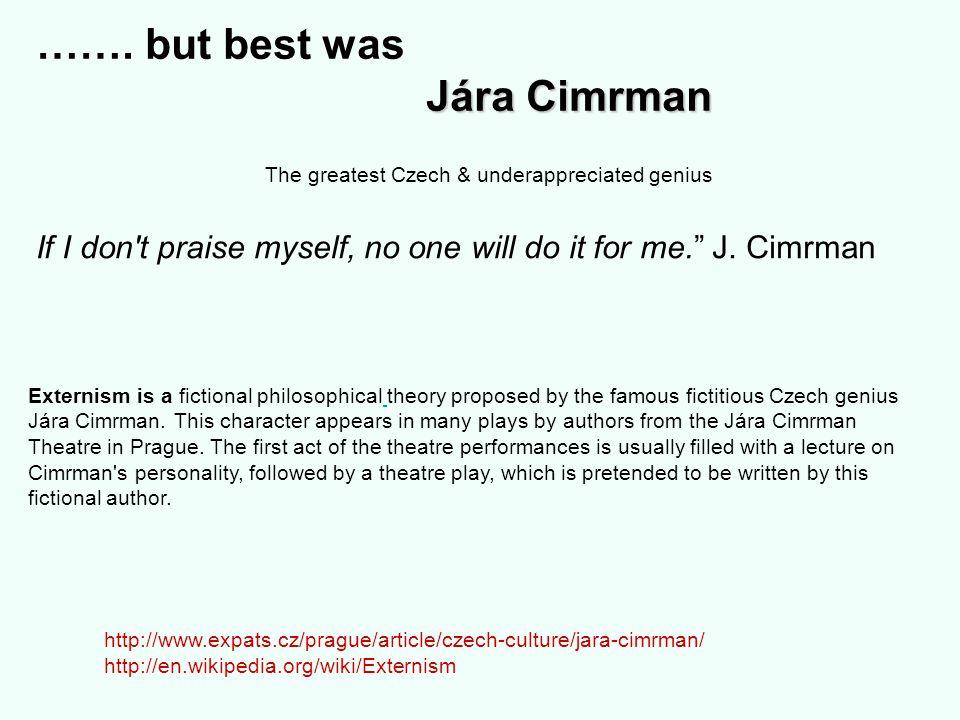 Jára Cimrman …….
