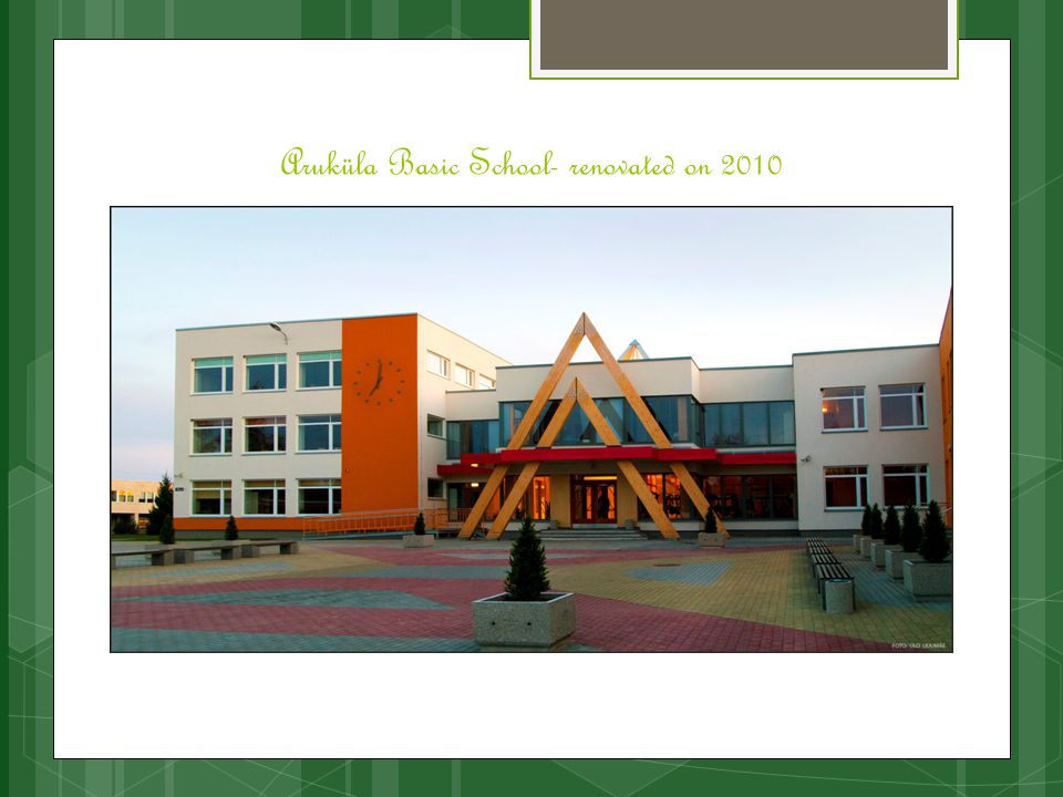Aruküla Basic School- renovated on 2010