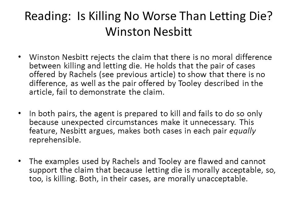 Reading: Is Killing No Worse Than Letting Die.
