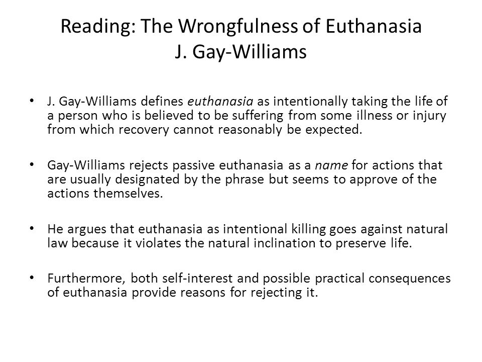 Reading: The Wrongfulness of Euthanasia J.Gay-Williams J.