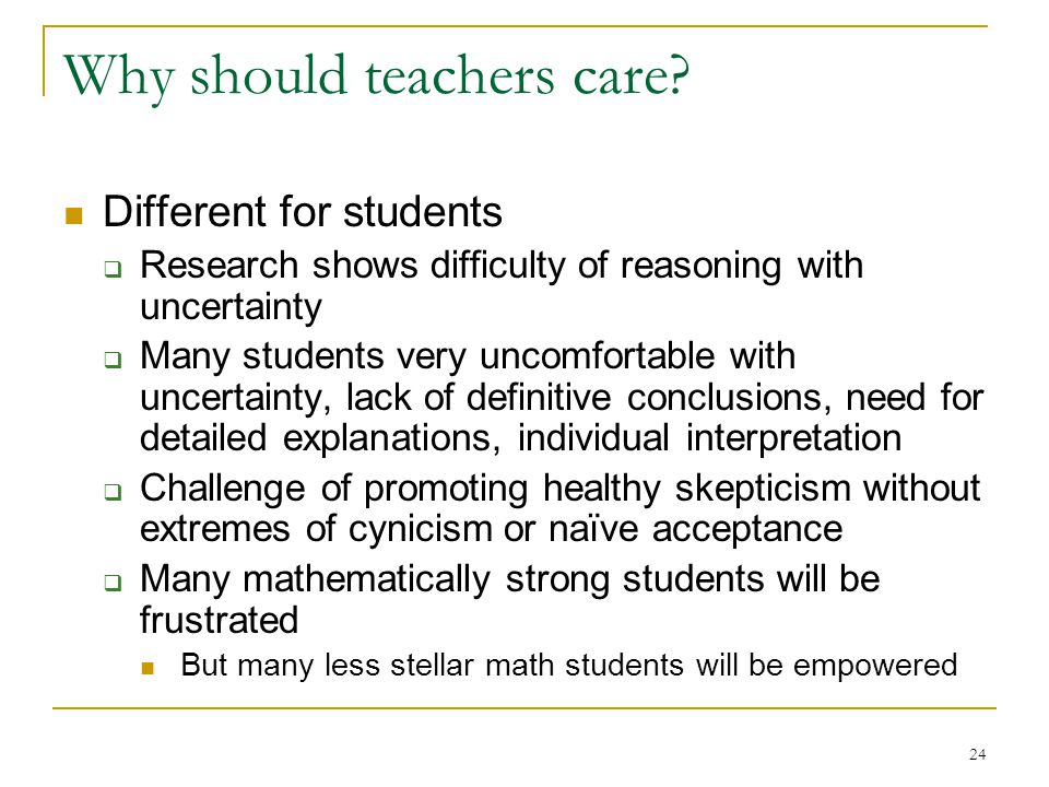 24 Why should teachers care.