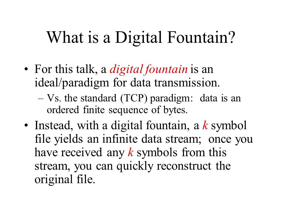 What is a Digital Fountain.