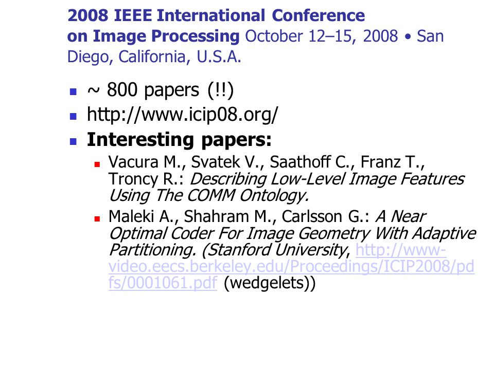 2008 IEEE International Conference on Image Processing October 12–15, 2008 San Diego, California, U.S.A.