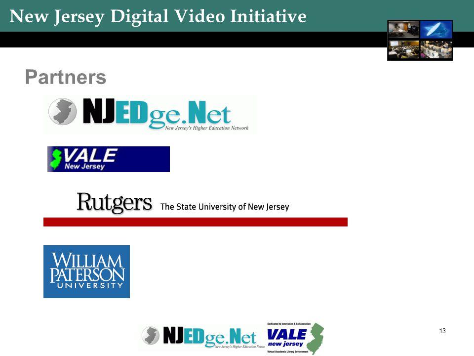 New Jersey Digital Video Initiative 13 Partners