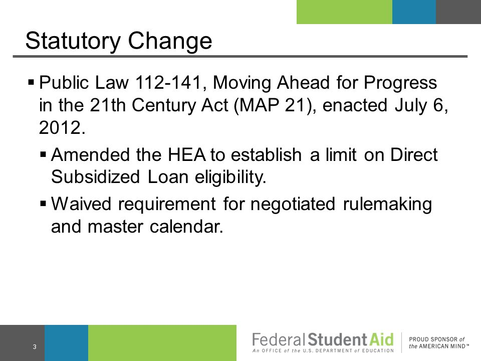 Interim Final Regulations  ED published Interim Final Rule on May 16, 2013.