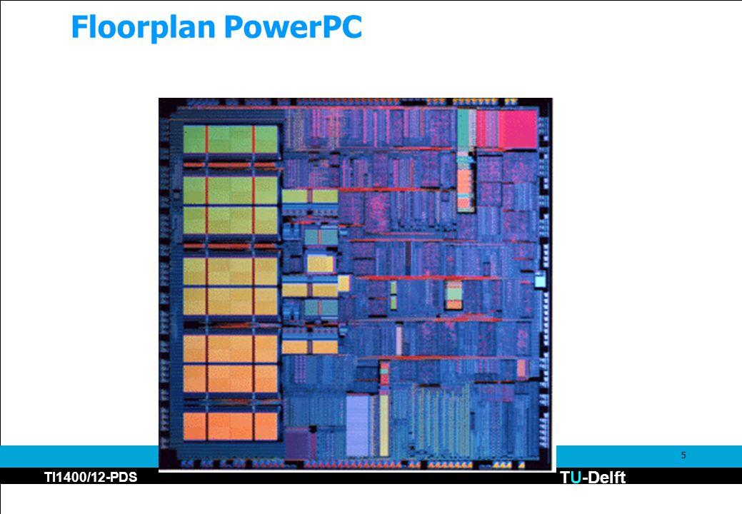 TU-Delft TI1400/12-PDS 5 Floorplan PowerPC