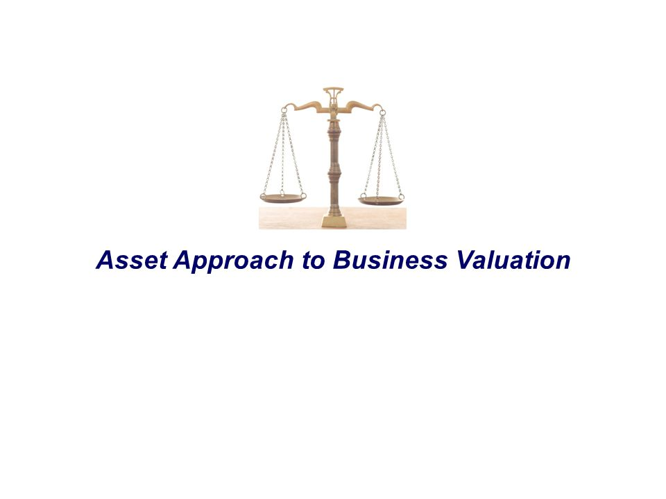 Asset Approach to Business Valuation
