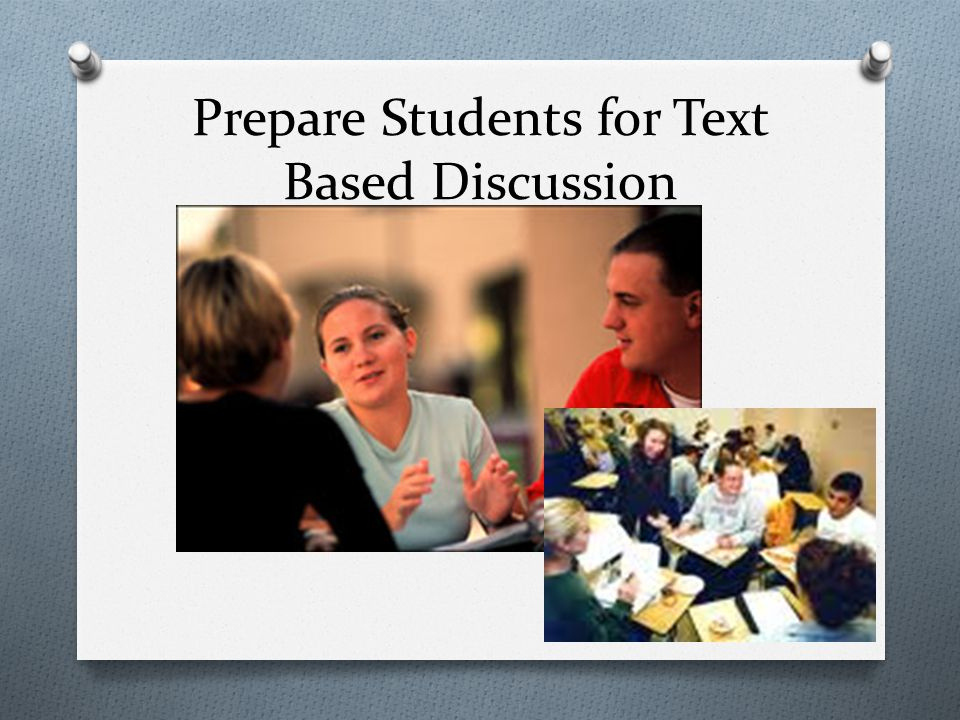 Prepare Students for Text Based Discussion