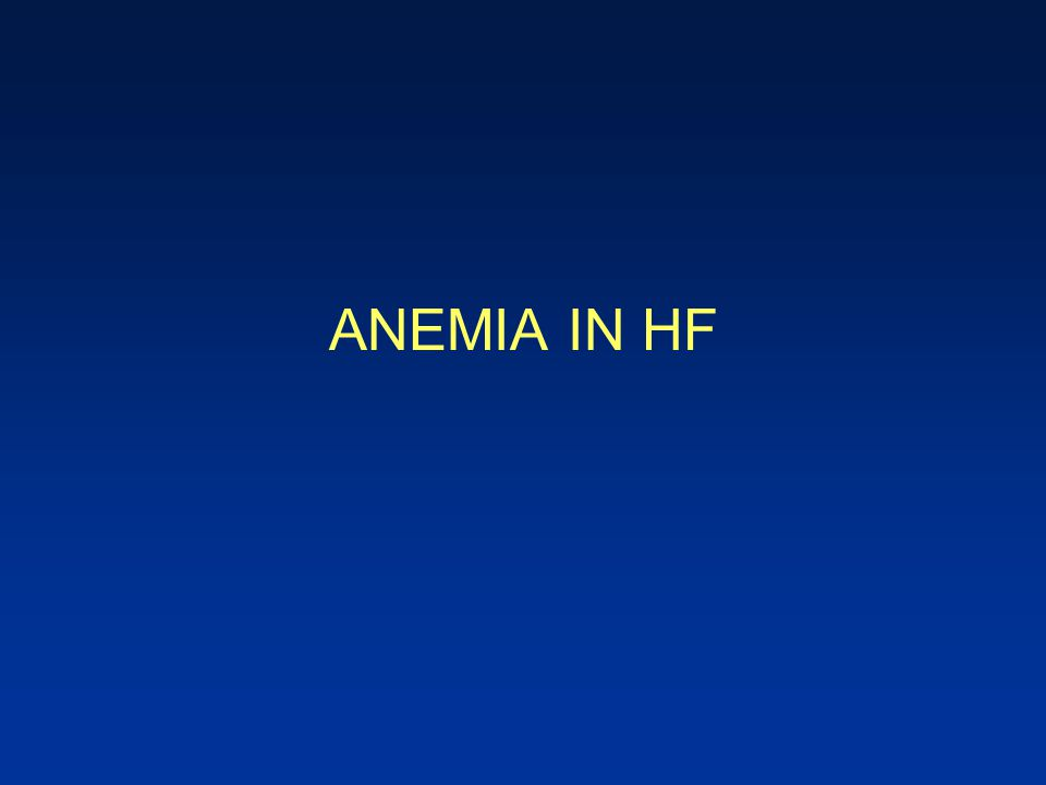 ANEMIA IN HF