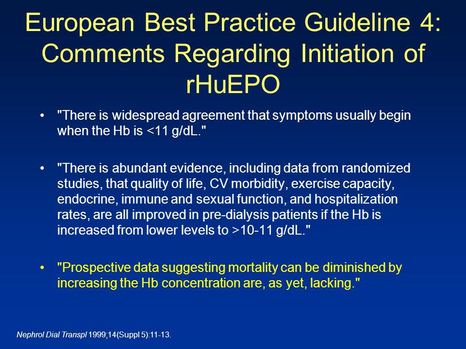 European Best Practice Guideline 4: Comments Regarding Initiation of rHuEPO