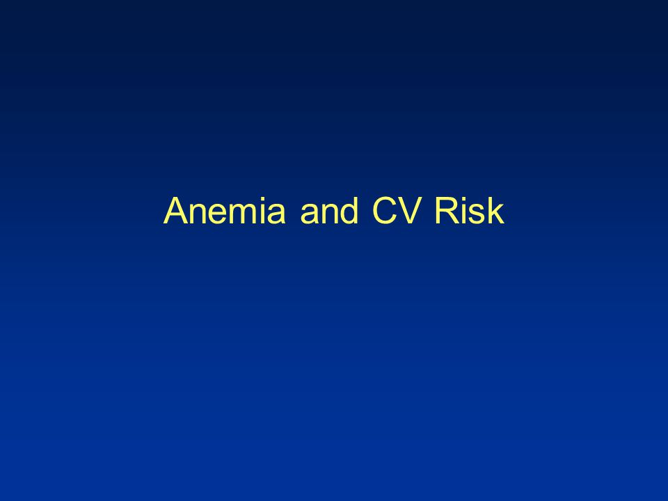 Anemia and CV Risk