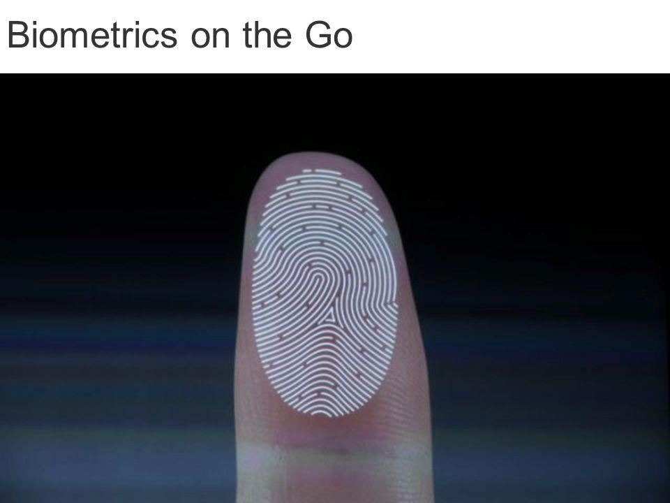 Biometrics on the Go