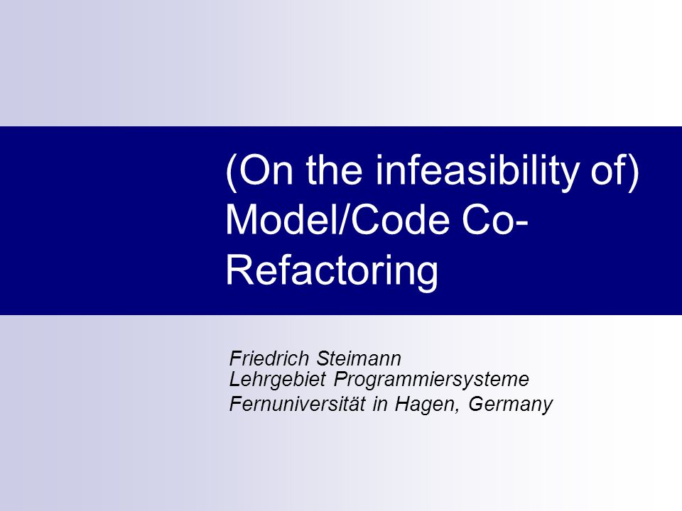 F Steimann, J von Pilgrim Refactorings without Names ASE 2012 Refactoring Meaning-preserving change of a software artefact with the aim of improving one or more of its non- functional properties.