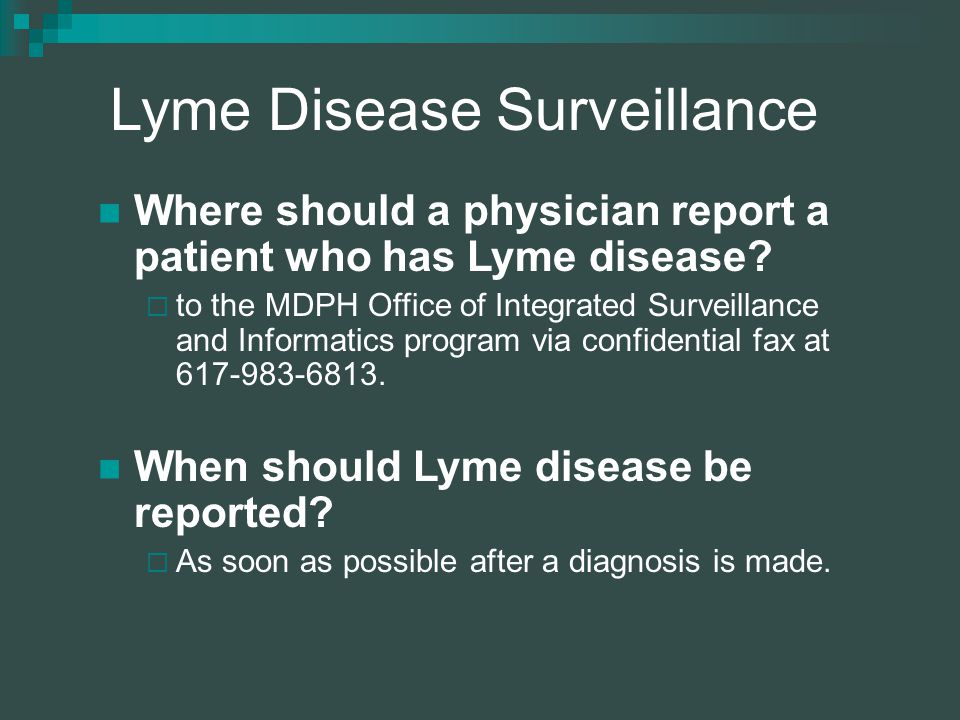 Where should a physician report a patient who has Lyme disease.