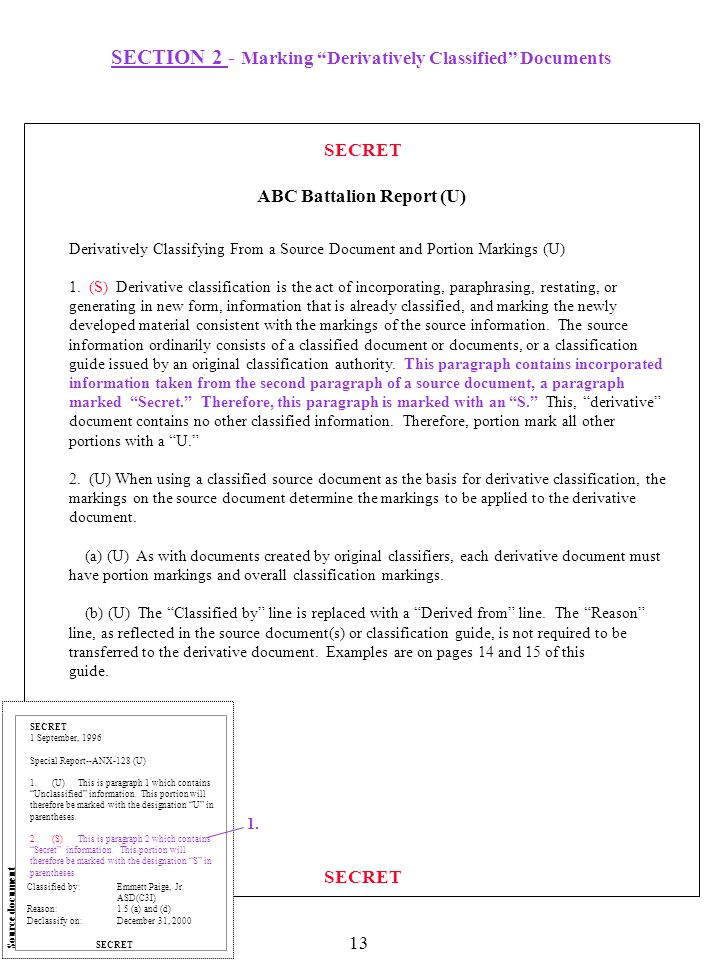 """SECTION 2 - Marking """"Derivatively Classified"""" Documents SECRET Derivatively Classifying From a Source Document and Portion Markings (U) 1. (S) Derivat"""