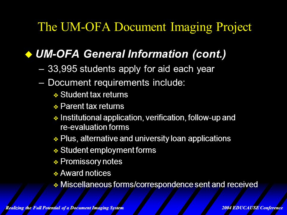Realizing the Full Potential of a Document Imaging System 2004 EDUCAUSE Conference Life Since PeopleSoft circa 1998 A.D.