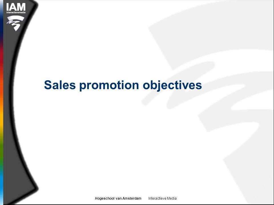 Hogeschool van Amsterdam Interactieve Media Sales promotion objectives
