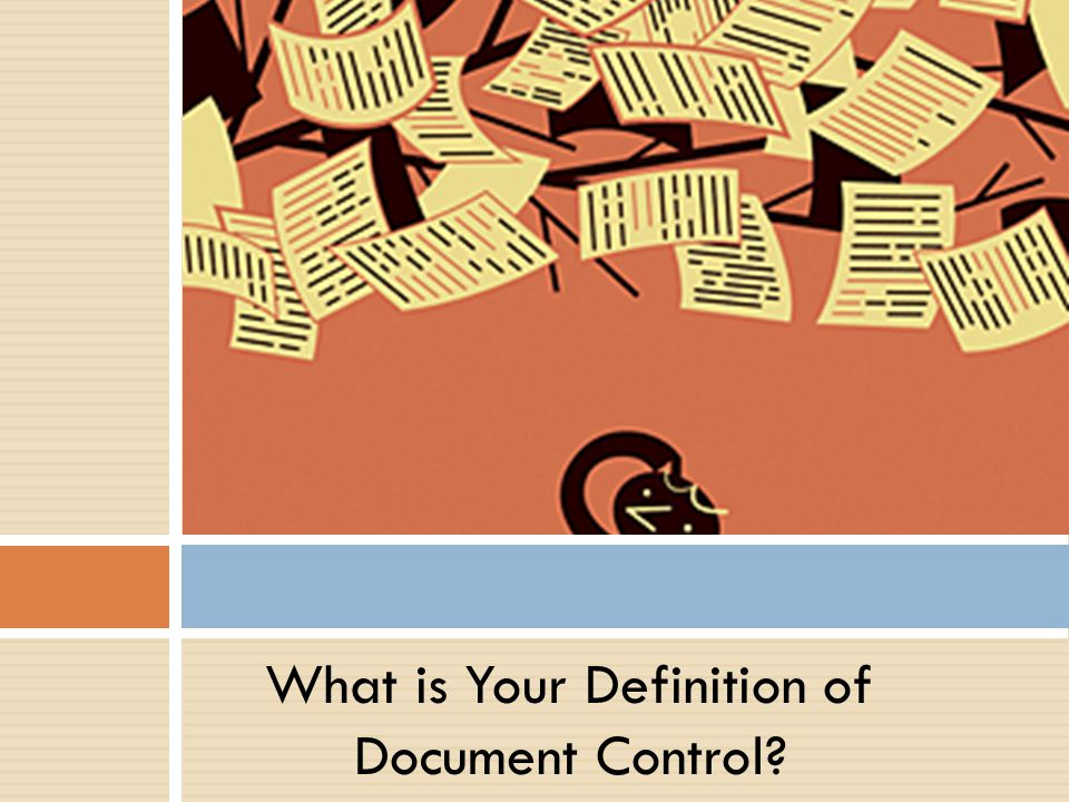 What is Your Definition of Document Control?