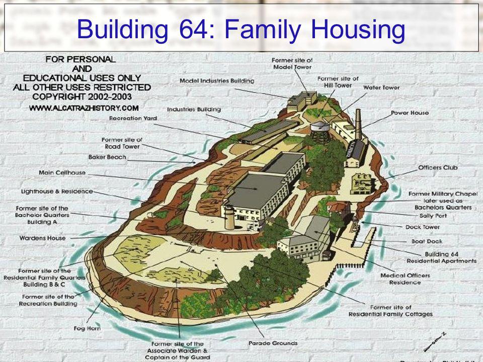 Building 64: Family Housing