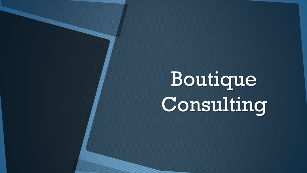 Boutique Consulting