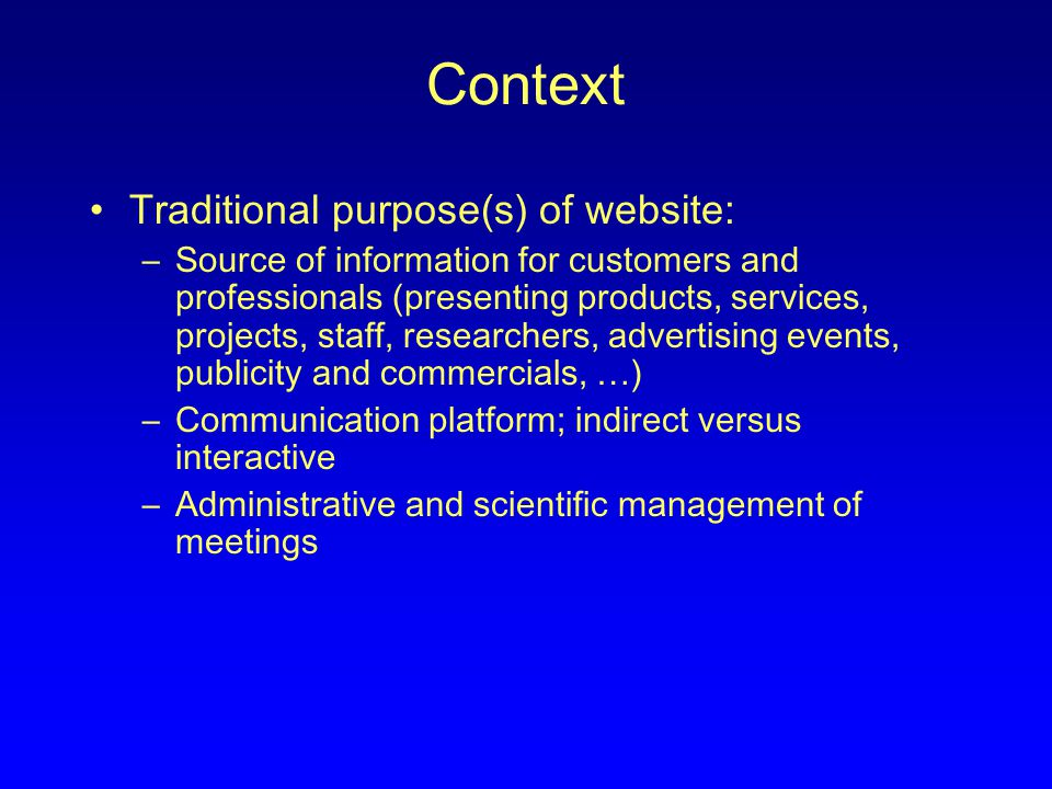 Context More recent applications: –Publishing research (electronic versions of paper journals, full electronic journals) –Providing access to research data that can be downloaded directly