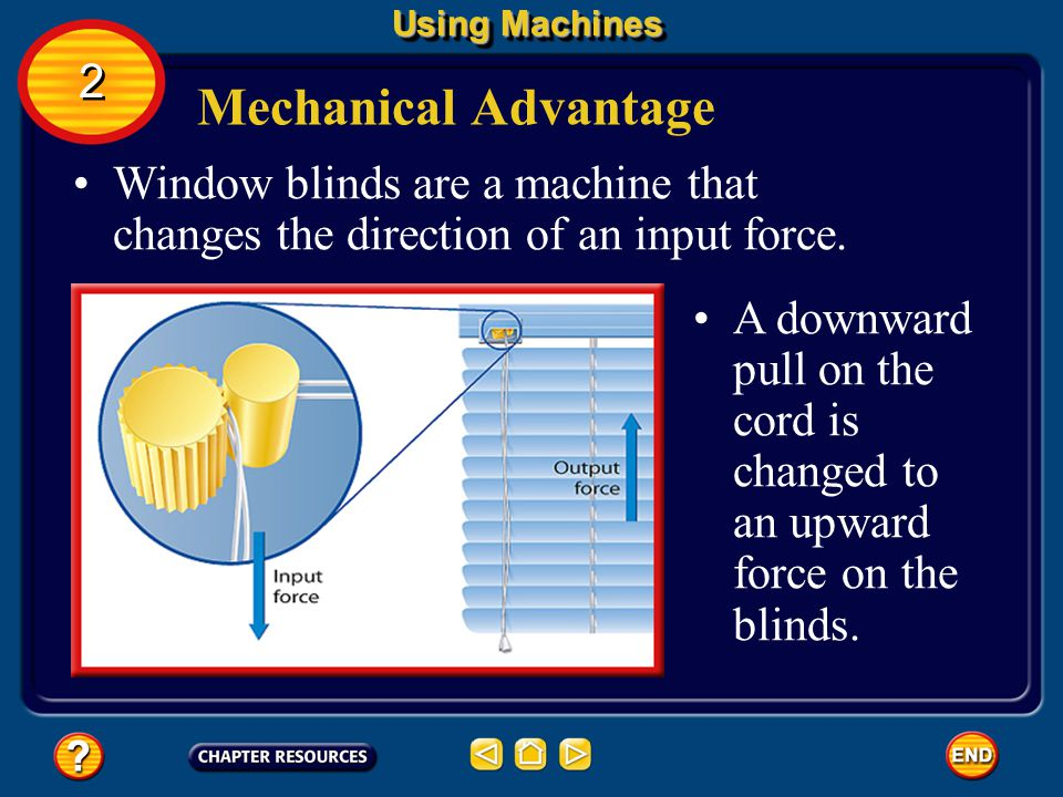 The ratio of the output force to the input force is the mechanical advantage of a machine. The mechanical advantage of a machine can be calculated fro