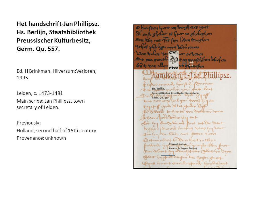 Het handschrift-Jan Phillipsz. Hs. Berlijn, Staatsbibliothek Preussischer Kulturbesitz, Germ.