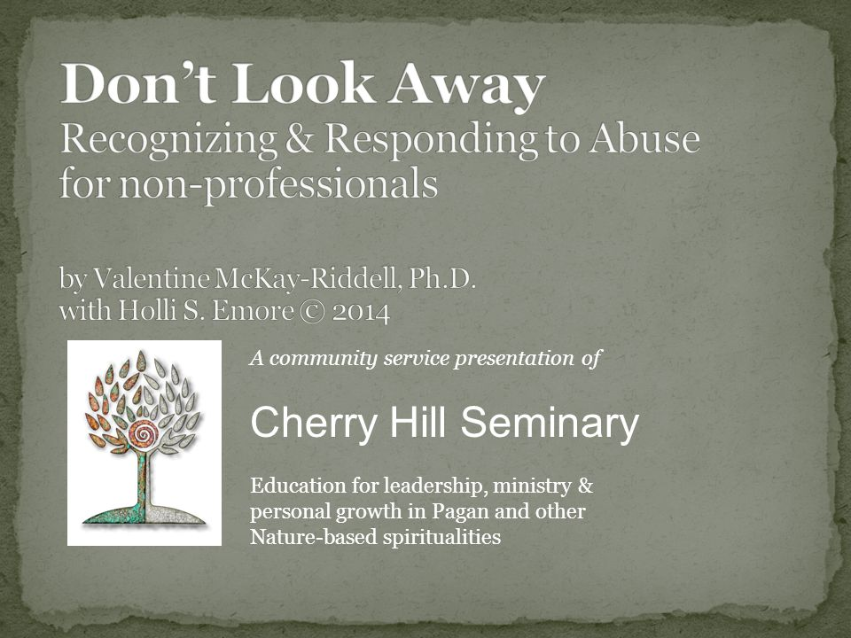 A community service presentation of Cherry Hill Seminary Education for leadership, ministry & personal growth in Pagan and other Nature-based spiritualities