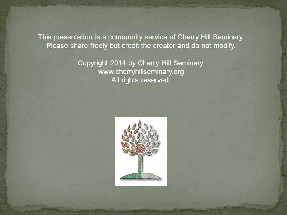 This presentation is a community service of Cherry Hill Seminary.