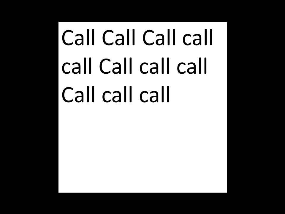 Call Call Call call call Call call call Call call call