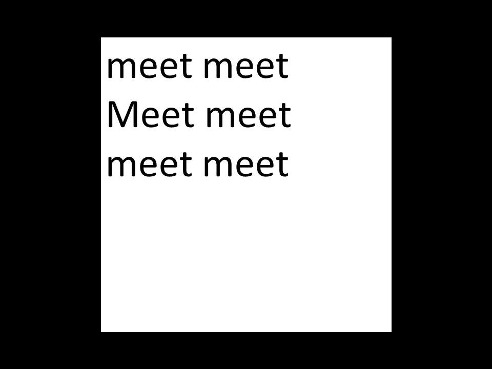 meet meet Meet meet meet meet