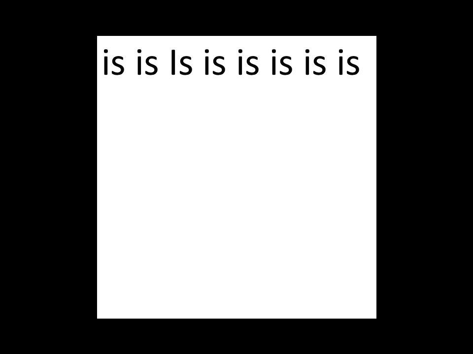 is is Is is is is is is