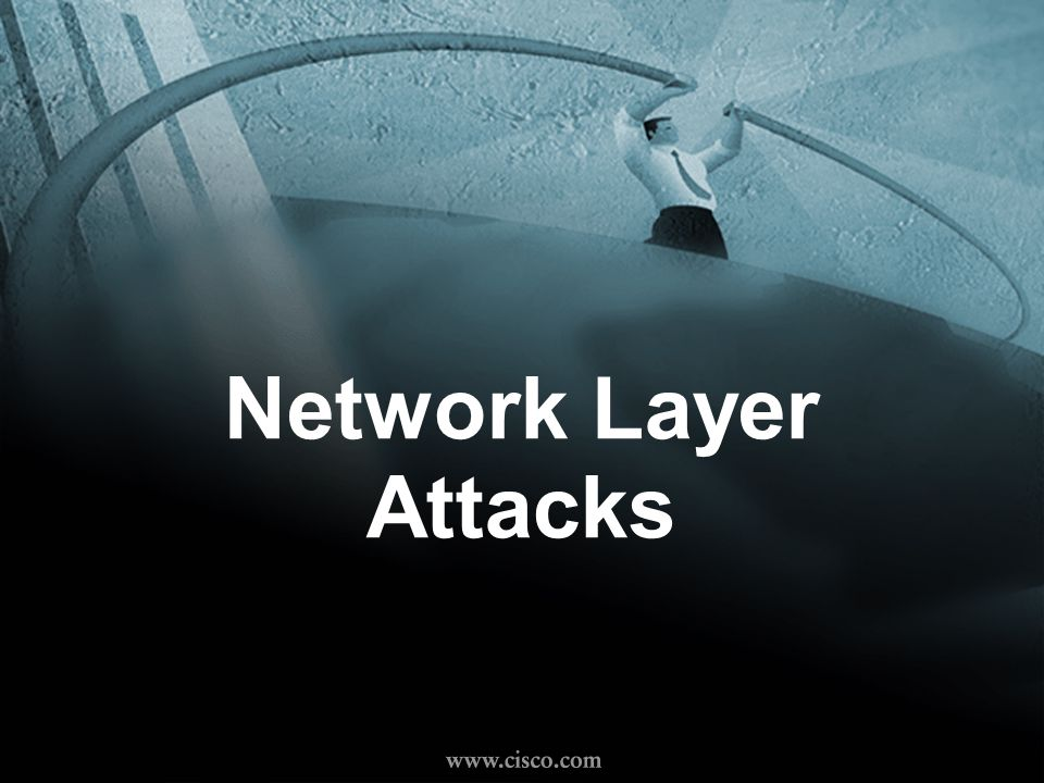 © 1999, Cisco Systems, Inc. 1-14 Network Layer Attacks