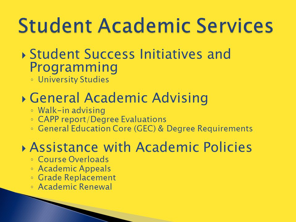  Utilize campus resources and academic support services.
